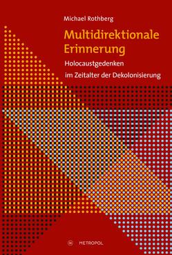 Multidirektionale Erinnerung von Rothberg,  Michael