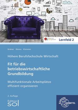 Multifunktionale Arbeitsplätze effizient organisieren von Blesius,  Karin, Brämer,  Ulrike, Klemmer,  Andrea