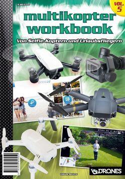 Multikopter Workbook Vol. 5 von Meints,  Tobias
