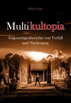Multikultopia von Lange,  Martin