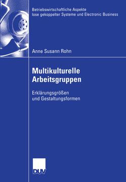 Multikulturelle Arbeitsgruppen von Rohn,  Anne Susann, Wolf,  Prof. Dr. Joachim
