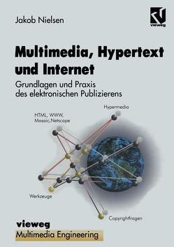 Multimedia, Hypertext und Internet von Effelsberg,  Wolfgang, Lagrange,  Karin, Linster,  Marc, Nielsen,  Jakob, Steinmetz,  Ralf