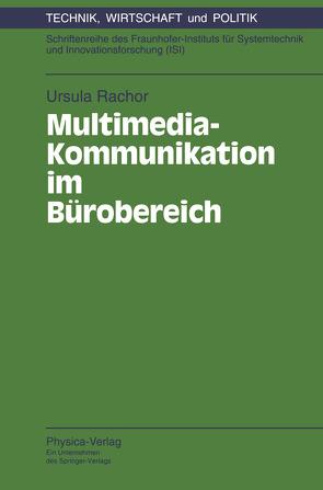 Multimedia-Kommunikation im Bürobereich von Rachor,  Ursula