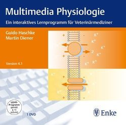 Multimedia Physiologie von Diener,  Martin, Haschke,  Guido
