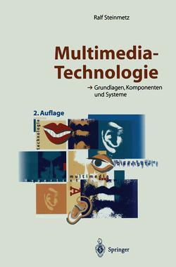 Multimedia-Technologie von Steinmetz,  Ralf