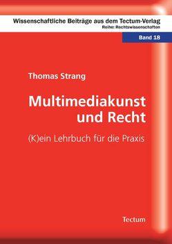 Multimediakunst und Recht von Strang,  Thomas