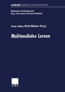 Multimediales Lernen von Lehner,  Franz