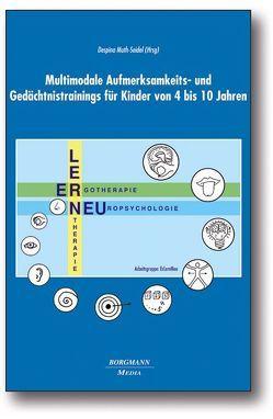 Multimodale Aufmerksamkeits- und Gedächtnistrainings für Kinder von 4 bis 10 Jahren von Muth-Seidel,  Despina
