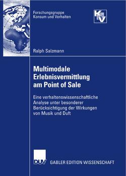 Multimodale Erlebnisvermittlung am Point of Sale von Salzmann,  Ralph, Weinberg,  Prof. Dr. Peter