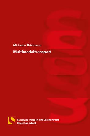 Multimodaltransport von Thielmann,  Michaela