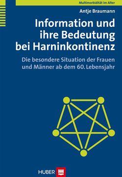 Multimorbidität im Alter / Information und ihre Bedeutung bei Harninkontinenz von Braumann,  Antje