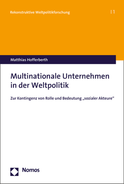 Multinationale Unternehmen in der Weltpolitik von Hofferberth,  Matthias