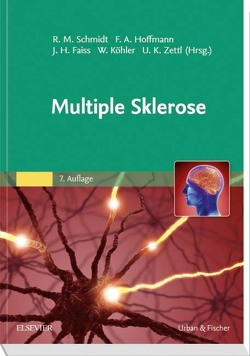Multiple Sklerose von Faiss,  Jürgen H., Hoffmann,  Frank, Koehler,  Wolfgang, Schmidt,  Rudolf Manfred, Zettl,  Uwe K.