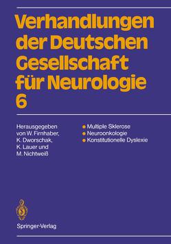 Multiple Sklerose Neuroonkologie Konstitutionelle Dyslexie von Dworschak,  Kurt, Firnhaber,  Wolfgang, Lauer,  Klaus, Nichtweiß,  Michael