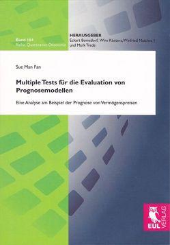 Multiple Tests für die Evaluation von Prognosemodellen von Sue Man,  Fan