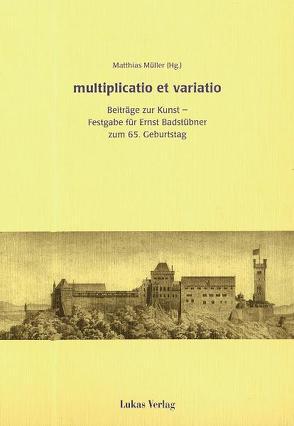 multiplicatio et varatio von Haussherr,  Reiner, Kuder,  Ulrich, Müller,  Matthias, Schuchardt,  Günter