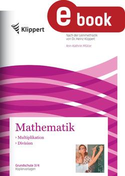 Multiplikation – Division von Müller,  Ann-Kathrin