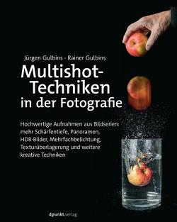 Multishot-Techniken in der Fotografie von Gulbins,  Jürgen, Gulbins,  Rainer