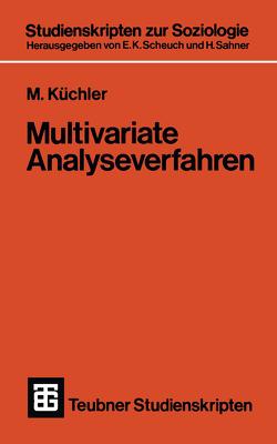 Multivariate Analyseverfahren von Küchler,  M