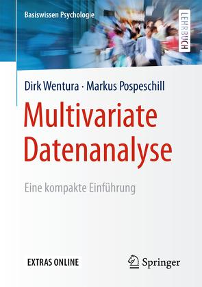Multivariate Datenanalyse von Pospeschill,  Markus, Wentura,  Dirk