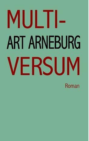 Multiversum von Arneburg,  Art