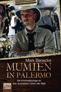 Mumien in Palermo von Benecke,  Mark