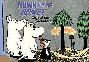 Mumin und der Komet von Groenewald,  Michael, Jansson,  Lars, Jansson,  Tove, von der Weppen,  Annette, Wieland,  Matthias