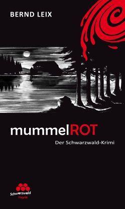mummelROT von Leix,  Bernd, Wendling,  Heinz