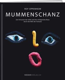 MUMMENSCHANZ von Oppenheim,  Roy