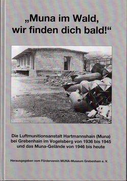 """""""Muna im Wald, wir finden dich bald!"""" von Eigner,  Carsten, Förderverein MUNA-Museum Grebenhain e. V."""