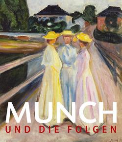 Munch und die Folgen von Buchhart,  Dieter, Hoerschelmann,  Antonia, Schröder,  Klaus Albrecht, Shiff,  Richard