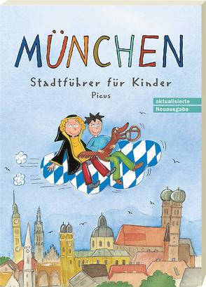 München. Stadtführer für Kinder von Gorgas,  Martina, Vogel,  Sibylle