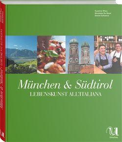 München & Südtirol von De Rossi,  Nicoletta, Schvarcz,  Daniel, Wess,  Susanne
