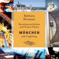 München und Umgebung von Bronnen,  Barbara, Frank,  Marc A, Walz,  Tina, Wolters,  Doris
