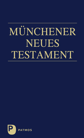 Münchener Neues Testament von Hainz,  Josef