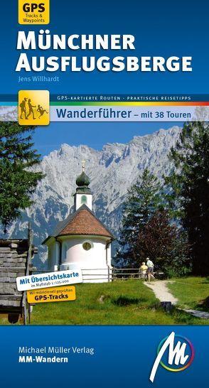 Münchner Ausflugsberge MM-Wandern von Willhardt,  Jens