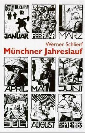Münchner Jahreslauf von Geipel,  Hermut K., Schlierf,  Werner
