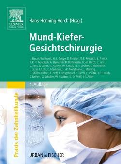 Mund-Kiefer-Gesichtschirurgie von Horch,  Hans-Henning