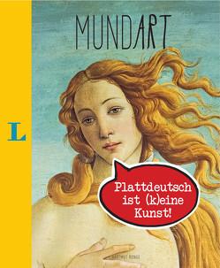 MundArt – Plattdeutsch ist (k)eine Kunst! von Ronge,  Hartmut