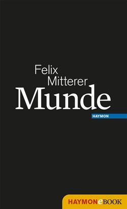 Munde von Mitterer,  Felix