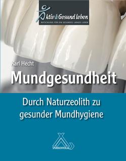 Mundgesundheit von Hecht,  Karl, Kufahl,  Wolfgang
