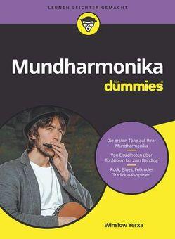 Mundharmonika für Dummies von Fehn,  Oliver, Yerxa,  Winslow