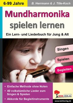 Mundharmonika spielen lernen von Herrmann,  Bärbel, Tille-Koch,  Jürgen