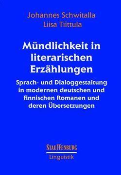 Mündlichkeit in literarischen Erzählungen von Schwitalla,  Johannes, Tiittula,  Liisa