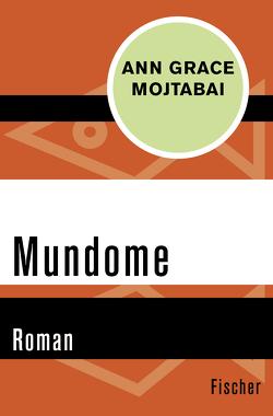 Mundome von Köhler,  Willi, Mojtabai,  A. G.