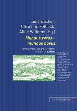 Mundus vetus – mundus novus von Becker,  Lidia, Felbeck,  Christine, Willems,  Aline
