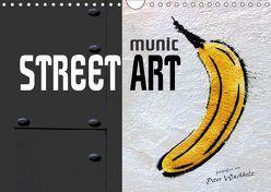 munic STREET ART (Wandkalender 2019 DIN A4 quer) von Wachholz,  Peter