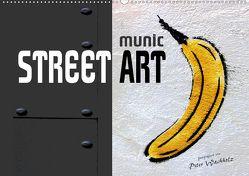 munic STREET ART (Wandkalender 2020 DIN A2 quer) von Wachholz,  Peter