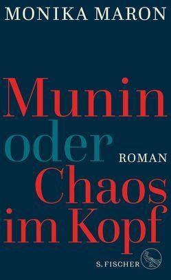 Munin oder Chaos im Kopf von Maron,  Monika