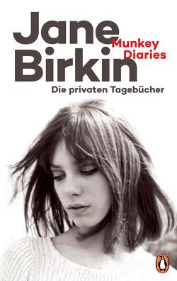 Munkey Diaries von Birkin,  Jane, Heber-Schärer,  Barbara